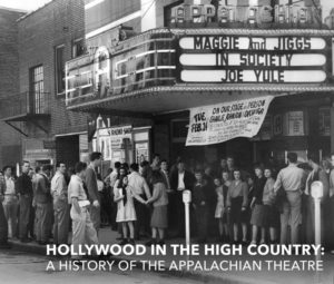 2020 Longleaf Film Festival Official Selection: Hollywood in the High Country: A History of the Appalachian Theatre in Boone